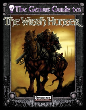 The Genius Guide to the Witch Hunter (Pathfinder) PDF