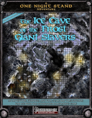 The Ice Cave of the Frost Giant Slavers (Pathfinder) PDF