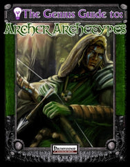 The Genius Guide to Archer Archetypes (Pathfinder) PDF