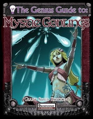 The Genius Guide to Mystic Godlings (Pathfinder) PDF