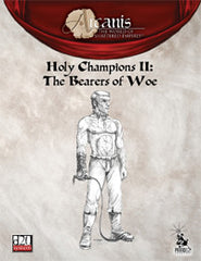 Holy Champions II: The Bearers of Woe (Arcanis) PDF