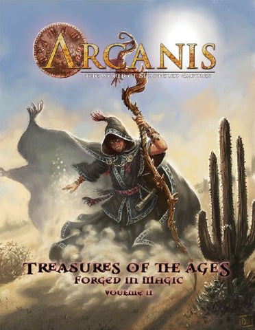 Arcanis: Treasures of the Ages: Forged in Magic, Volume II