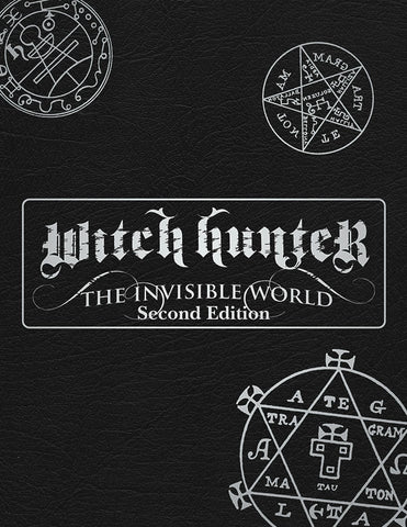 Witch Hunter: The Invisible World Second Edition