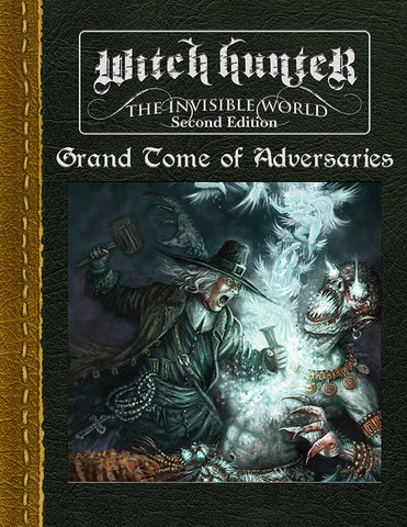 Witch Hunter 2nd Edition: Grand Tome of Adversaries