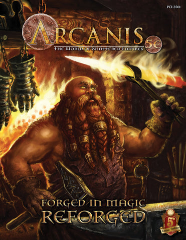 Arcanis: Forged in Magic: REFORGED