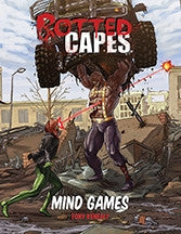 Rotted Capes: Mind Games