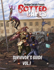 Rotted Capes: Survivor's Guide, Vol 1