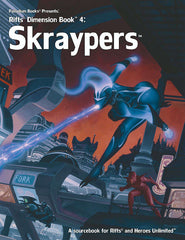 Rifts Dimension Book 4: Skraypers