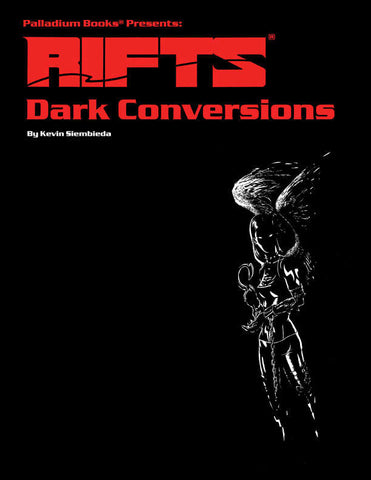 Rifts Conversion Book Three: Dark Conversions