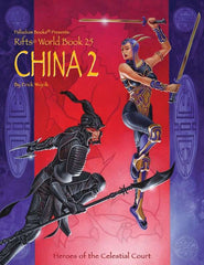 Rifts World Book 25: China Two - Heroes of the Celestial Court
