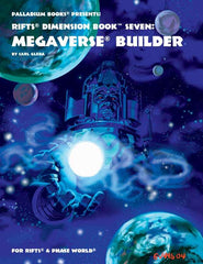 Rifts Dimension Book 7: Megaverse Builder