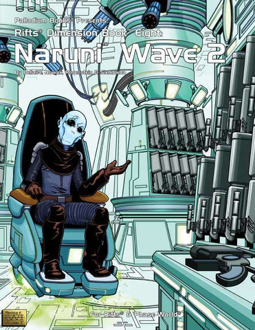 Rifts Dimension Book 8: Naruni Wave Two