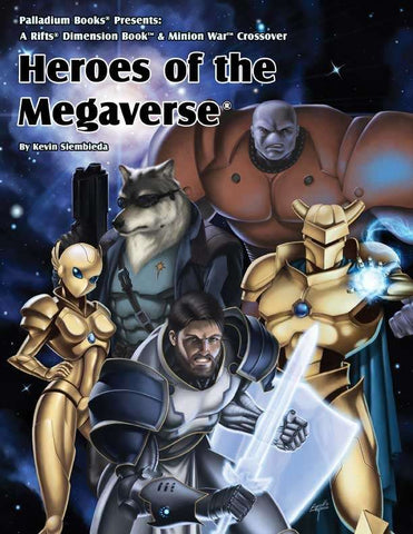 Rifts Phase World Sourcebook: Heroes of the Megaverse