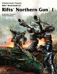 Rifts World Book 33: Northern Gun One