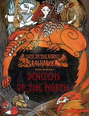 Fate of the Norns: Ragnarok – Denizens of the North (Hardcover)