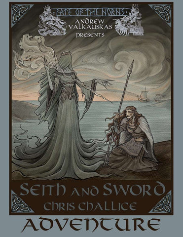 Fate of the Norns: Seith and Sword Adventure