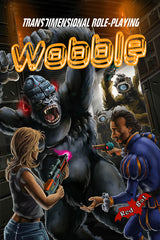 Wobble: Transdimensional Role-Playing
