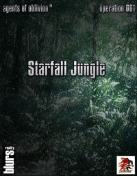 Agents of Oblivion:Starfall Jungle Mission 001(Savage Worlds)PDF