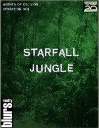 Agents of Oblivion: Starfall Jungle Mission 001 (True20) PDF