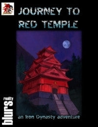 Iron Dynasty: Journey to Red Temple (Savage Worlds) PDF