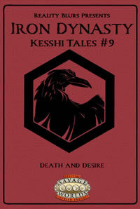 Iron Dynasty: Kesshi Tales #9: Death and Desire PDF