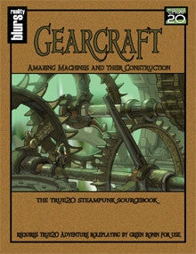 Gearcraft: Amazing Machines and Their Construction (True20) PDF