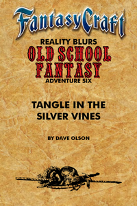 Old School Fantasy #6: Tangle in the Silver Vine (FC) PDF