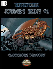 Runepunk: Odd Jobs #1: Clockwork Dragons (SW) PDF