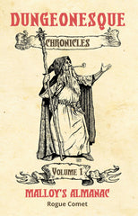 The Chronicles RPG Kit: Malloy's Almanac