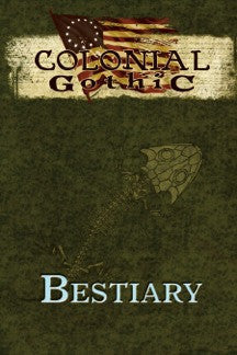 Colonial Gothic: Bestiary
