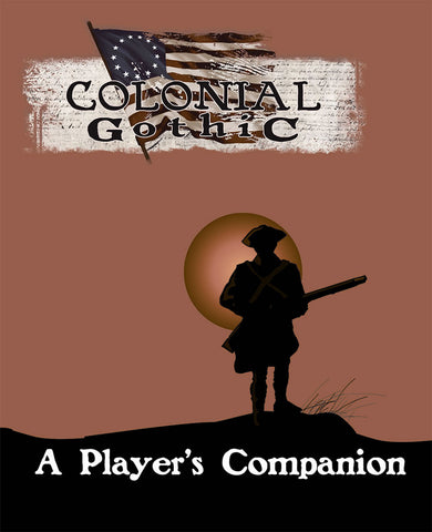 Colonial Gothic: A Player's Companion PDF