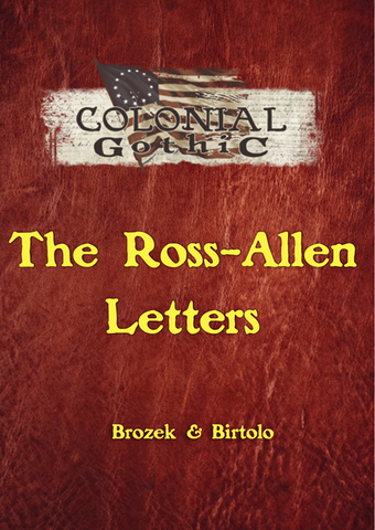 Colonial Gothic: The Ross-Allen Letters PDF