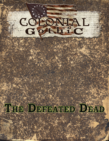 Colonial Gothic: The Defeated Dead PDF