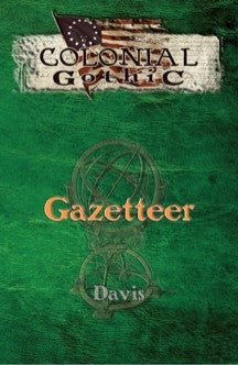 Colonial Gothic: Gazetteer