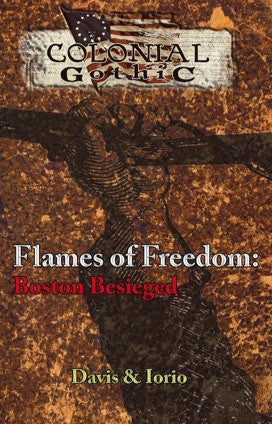 Colonial Gothic: Boston Besieged PDF