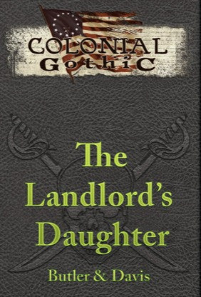 Colonial Gothic: The Landlord's Daughter PDF