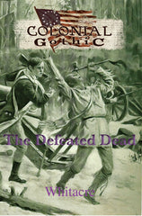 Colonial Gothic: The Defeated Dead (Book & PDF)