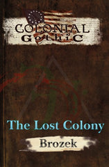 Colonial Gothic: The Lost Colony