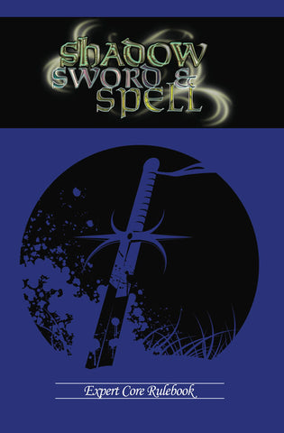 Shadow, Sword & Spell: Expert PDF