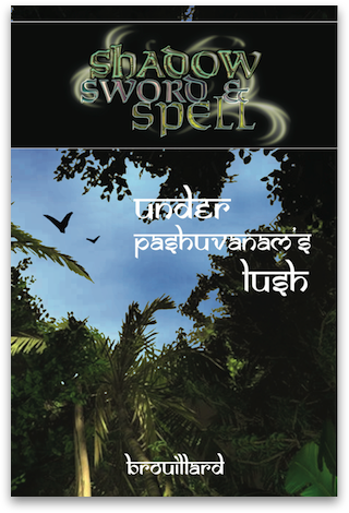 Shadow, Sword & Spell: Under Pahuvanam's Lush PDF