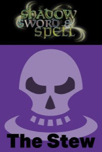 Shadow, Sword & Spell: The Stew PDF