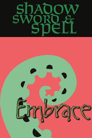 Shadow, Sword & Spell: Embrace (Book & PDF)
