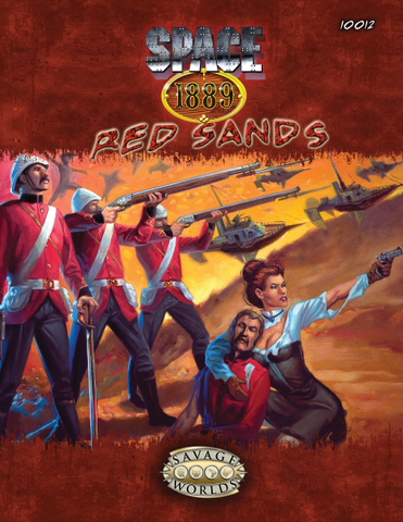 Space 1889: Red Sands (Savage Worlds)