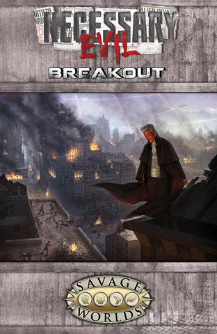 Necessary Evil: Breakout (Softcover)