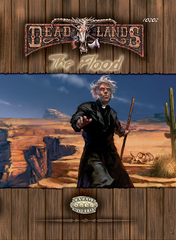 The Flood (Deadlands Reloaded)