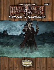 Deadlands Marshal's Handbook (Savage Worlds)