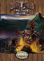 Deadlands Trail Guides, Volume 1 (Savage Worlds)