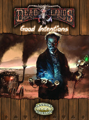 Deadlands: Good Intentions