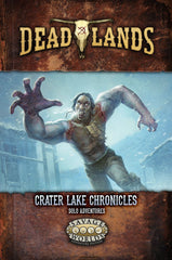 Deadlands: Crater Lake Chronicles Solo Adventures SWADE