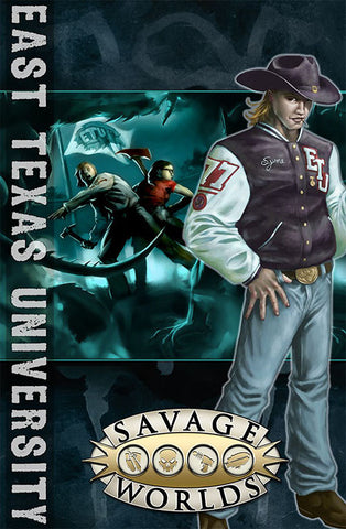 East Texas University (Savage Worlds, softcover)